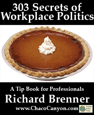 303 Secrets of Workplace Politics
