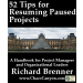 52 Tips for Resuming Paused Projects
