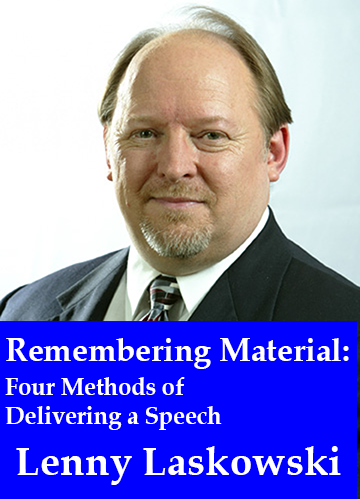 Remembering Material: Four Methods of Delivering a Speech