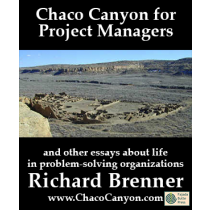 Chaco Canyon for Project Managers
