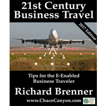21st Century Business Travel: Tips for the e-Enabled Business Traveler