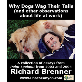 Why Dogs Wag Their Tails (and other observations about life at work)